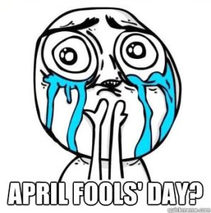 april fools crying